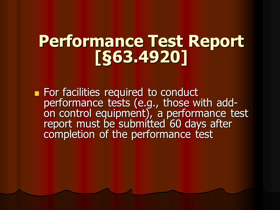 Performance Test Report [§63.4920]